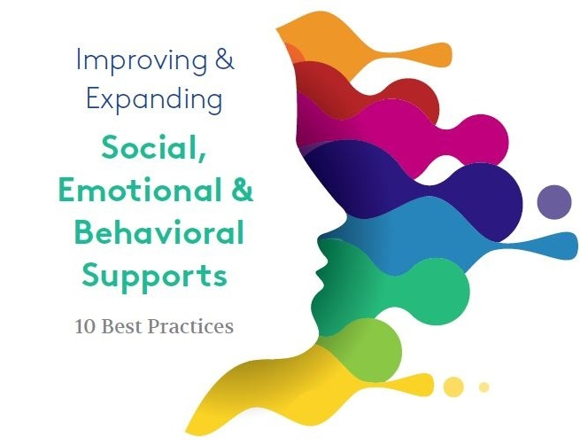 improving-and-expanding-social-emotional-and-behavioral-supports-10-best-practices